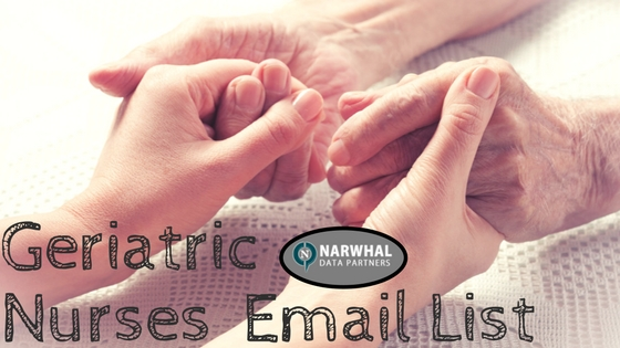 Geriatric Nurses Email List