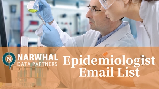 Narwhal Data Partners verified Epidemiologist Email List helps you reach targeted customers through multi-channel marketing campaigns