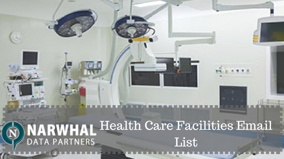 Narwhal Data Partners provides the most accurate contact information of Health Care Facilities Email List for marketing. Now get better results and ROI
