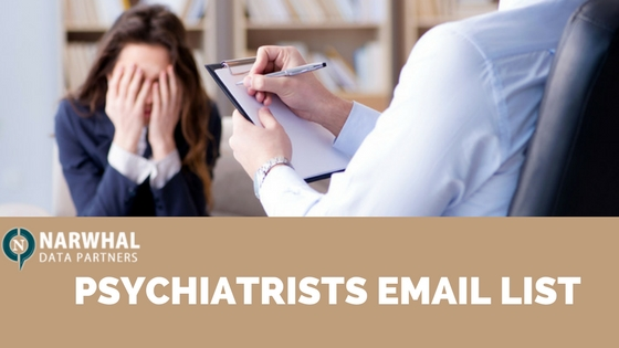 Buy contact details of global users and healthcare decision makers with Narwhal Data Partners Psychiatrists Email Listto increase business performance