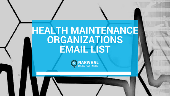 Health Maintenance Organizations Email List